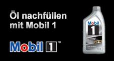 Öl nachfüllen mit Mobil 1